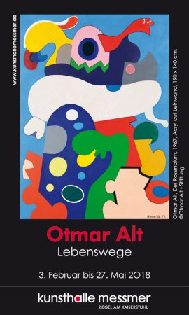 Ausstellung Otmar Alt – Lebenswege. 3. Februar bis 27. Mai 2018 in der Kunsthalle Messmer, Riegel am Kaiserstuhl