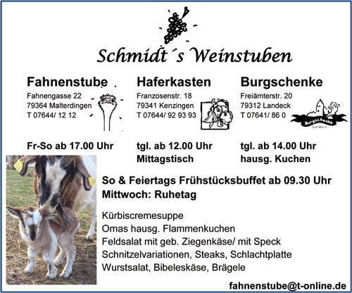 Schmidts Weinstuben, Fahnenstube Malterdingen, Haferkasten Kenzingen, Burgschenke Landeck